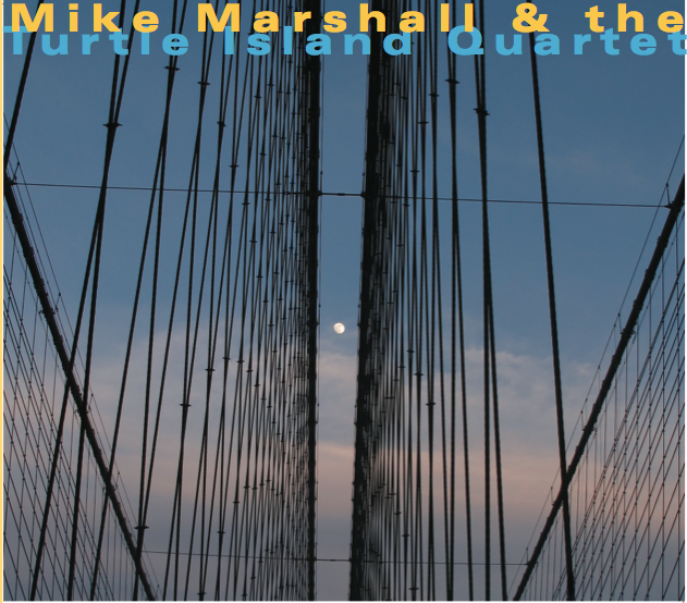 mike marshall and the turtle island quartet new album